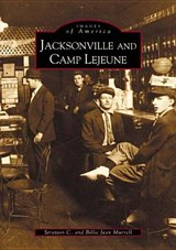 Jacksonville and Camp Lejeune | Stratton C. Murrell |