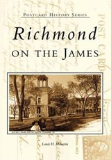 Richmond on the James | Louis Manarin |