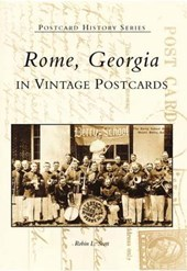Rome, Georgia in Vintage Postcards