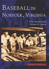 Baseball in Norfolk, Virginia | Clay Shampoe |