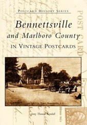 Bennettsville and Marlboro County in Vintage Postcards