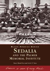 Sedalia and the Palmer Memorial Institute