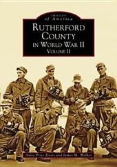 Rutherford County in World War II, Volume II