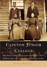 Clinton Junior College | Piper Peters Aheron |