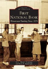 "First National Bank | U. L. ""rusty"" Patterson 