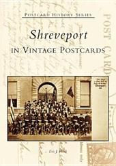 Shreveport in Vintage Postcards