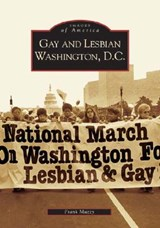 Gay and Lesbian Washington D.C. | Frank Muzzy |