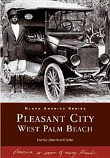 Pleasant City, West Palm Beach | Everee Jimerson Clarke |
