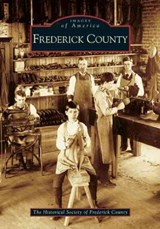 Frederick County | The Historical Society of Frederick Coun |