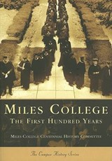 Miles College | The Miles College Centennial History Com |