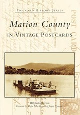 Marion County in Vintage Postcards | Billyfrank Morrison |