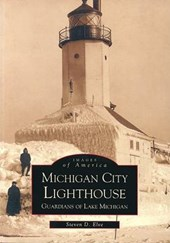 Michigan City Lighthouse | Steven D. Elve |