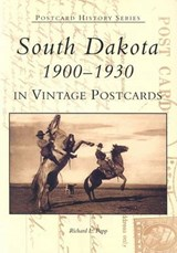 South Dakota in Vintage Postcards | Richard L. Popp |