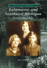 Kalamazoo and Southwest Michigan | Lee Griffin |
