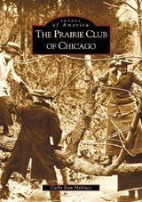 The Prairie Club of Chicago | Cathy Jean Maloney |