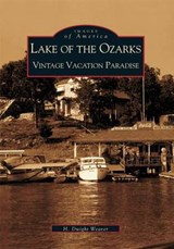 Lake of the Ozarks | H. Dwight Weaver |