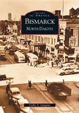 Bismarck, North Dakota | Cathy A. Langerno |