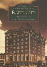 Remembering Rapid City | Bev Pechan |