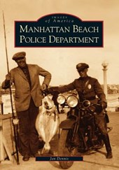 Manhattan Beach Police Department | Jan Dennis |