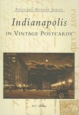 Indianapolis in Vintage Postcards | W. C. Madden |