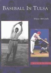 Baseball in Tulsa