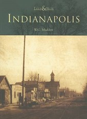 Indianapolis | W. C. Madden |