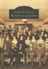 Gary's Central Business Community | Dharathula H. Millender |