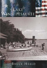 Lake Winnipesaukee | Bruce D. Heald |