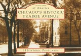 Chicago's Historic Prairie Avenue | William H. Tyre |