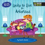 Lucky to Live in Arkansas | Kate B. Jerome |