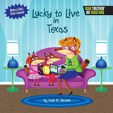 Lucky to Live in Texas | Kate B. Jerome |
