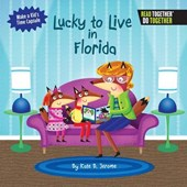 Lucky to Live in Florida | Kate B. Jerome |