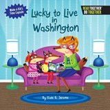 Lucky to Live in Washington | Kate B. Jerome |