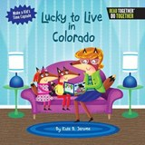 Lucky to Live in Colorado | Kate B. Jerome |