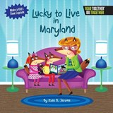 Lucky to Live in Maryland | Kate B. Jerome |
