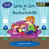 Lucky to Live in Massachusetts | Kate B. Jerome |