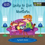 Lucky to Live in Montana | Kate B. Jerome |
