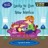 Lucky to Live in New Mexico | Kate B. Jerome |