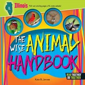 The Wise Animal Handbook Illinois