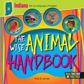 The Wise Animal Handbook Indiana