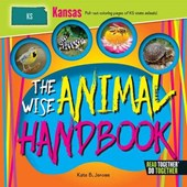 The Wise Animal Handbook Kansas | Kate B. Jerome |