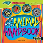 The Wise Animal Handbook North Carolina | Kate B. Jerome |