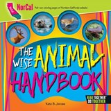 The Wise Animal Handbook NorCal | Kate B. Jerome |