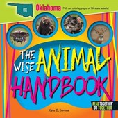 The Wise Animal Handbook Oklahoma | Kate B. Jerome |