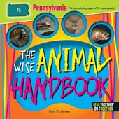 The Wise Animal Handbook Pennsylvania | Kate B. Jerome |