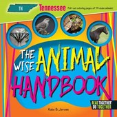 The Wise Animal Handbook Tennessee | Kate B. Jerome |