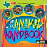 The Wise Animal Handbook Texas | Kate B. Jerome |