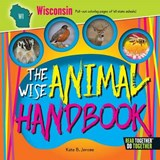The Wise Animal Handbook Wisconsin | Kate B. Jerome |