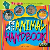 The Wise Animal Handbook Wisconsin