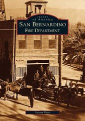 San Bernardino Fire Department | Steven Shaw |